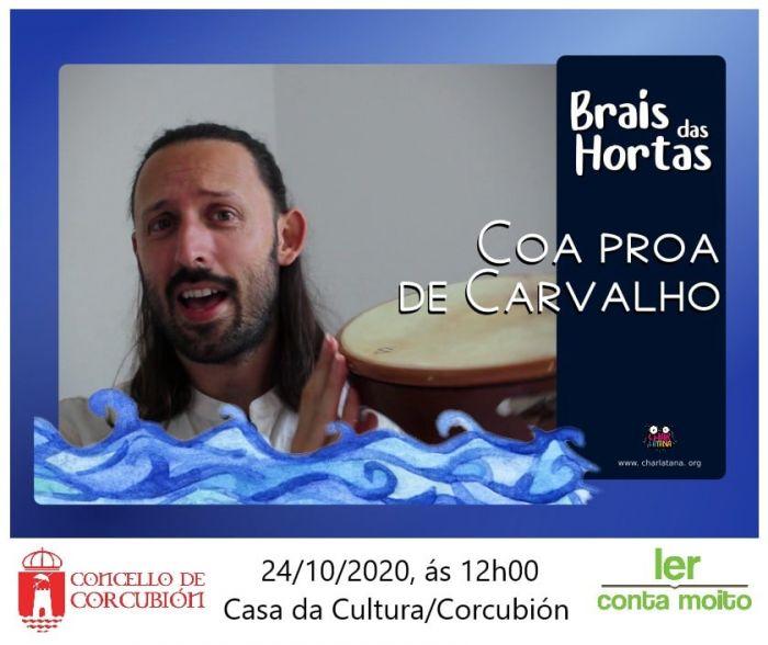 Brais das Hortas: Coa proa de Carvalho