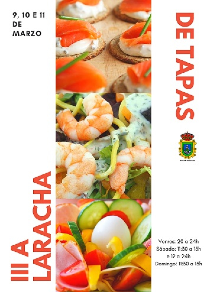 "The third edition of the contest ""A Laracha de tapas"" will celebrate on 9th to 11th of March."