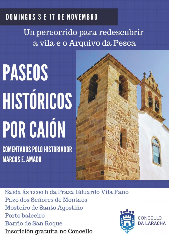 Historical tours through Caión